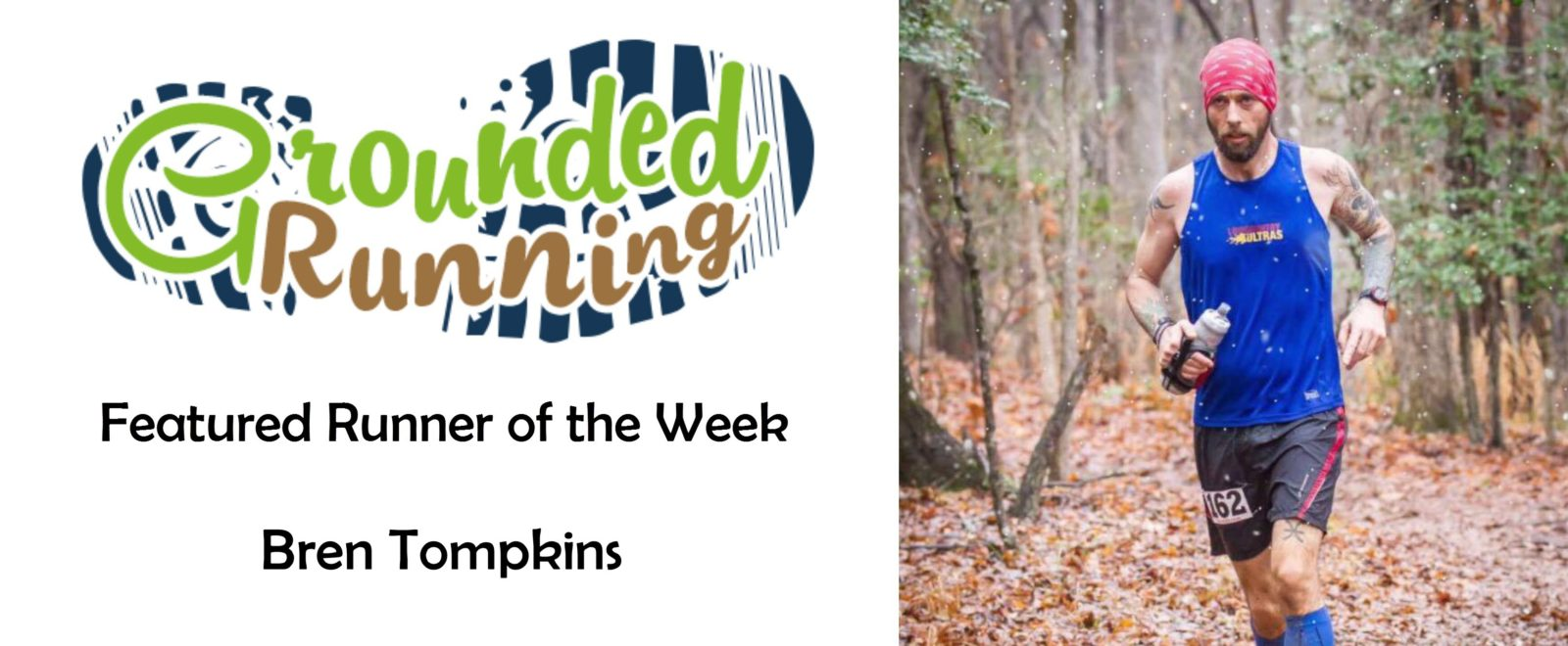 Bren Tompkins - Featured Runner of the Week