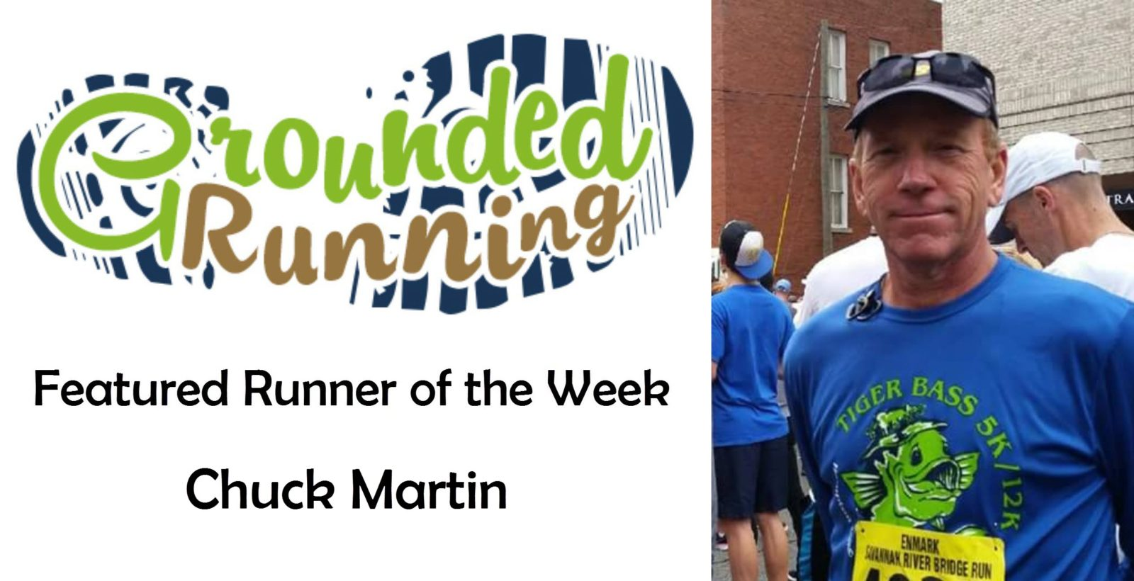 Chuck Martin - Featured Runner of the Week